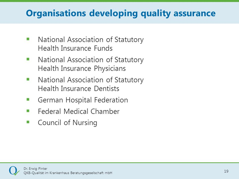 Organisations developing quality assurance