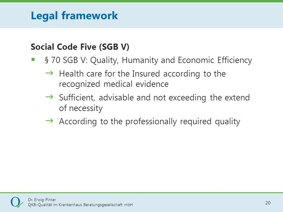 Legal framework Social Code Five (SGB V)