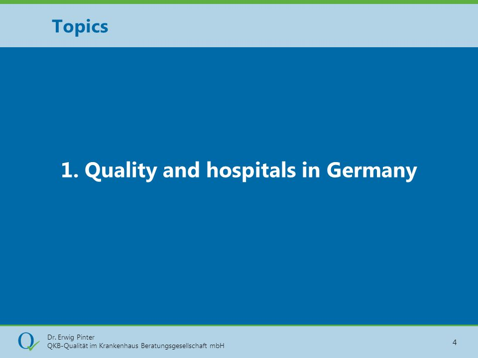 1. Quality and hospitals in Germany