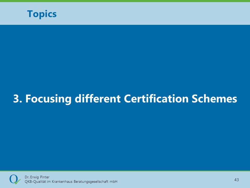 3. Focusing different Certification Schemes