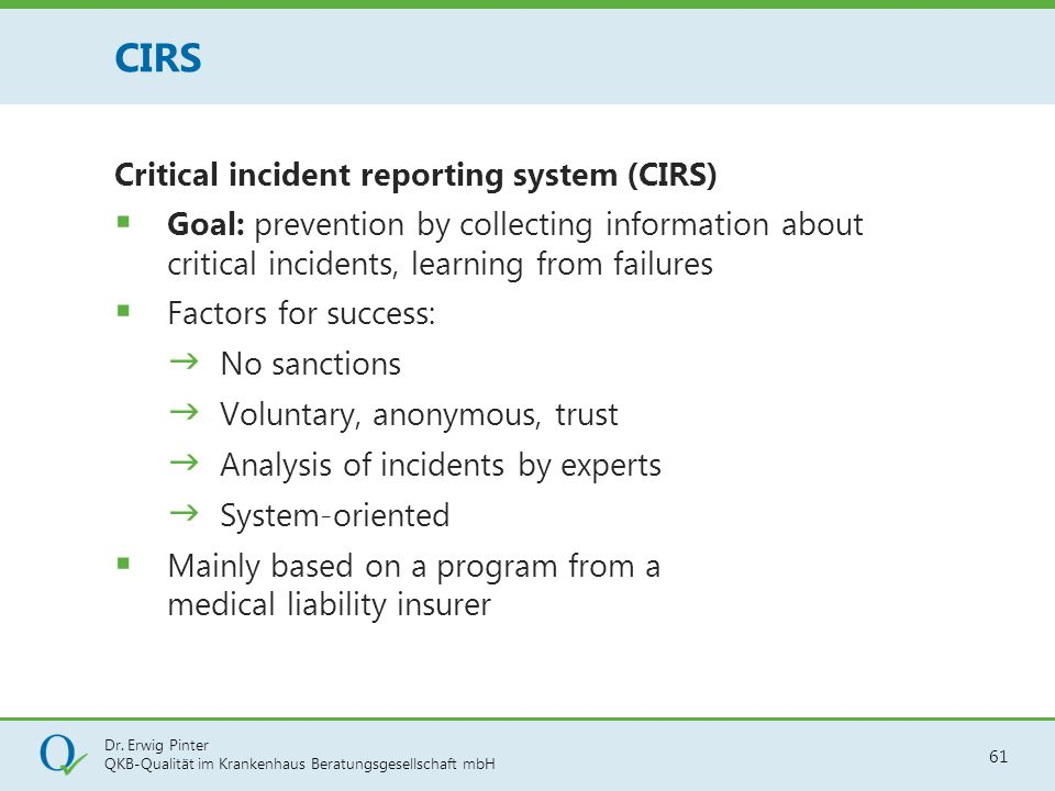 CIRS Critical incident reporting system (CIRS)
