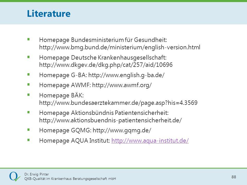 Literature Homepage Bundesministerium für Gesundheit: http://www.bmg.bund.de/ministerium/english-version.html.