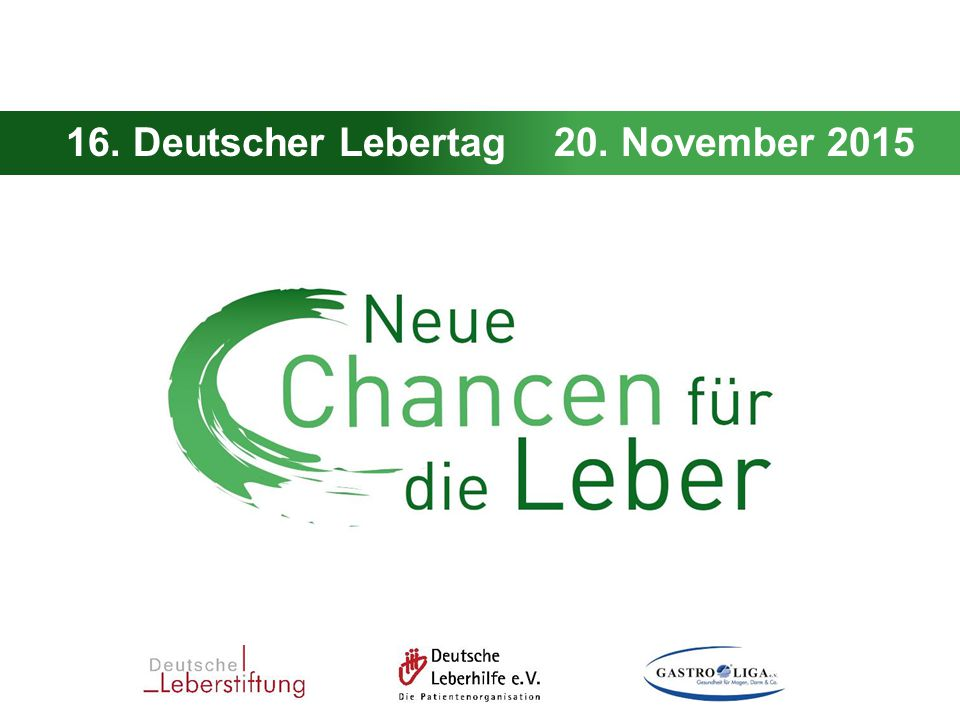 16. Deutscher Lebertag 20. November 2015