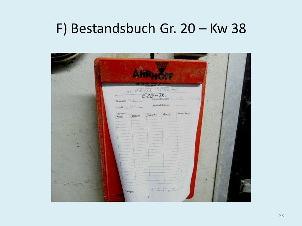 F) Bestandsbuch Gr. 20 – Kw 38
