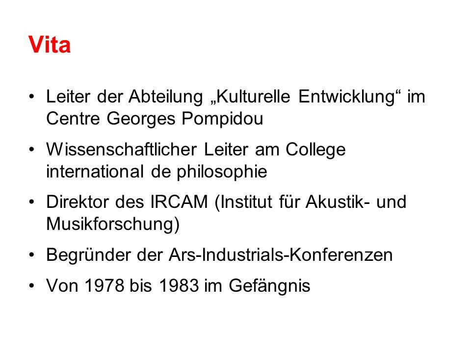 """Vita Leiter der Abteilung """"Kulturelle Entwicklung im Centre Georges Pompidou. Wissenschaftlicher Leiter am College international de philosophie."""