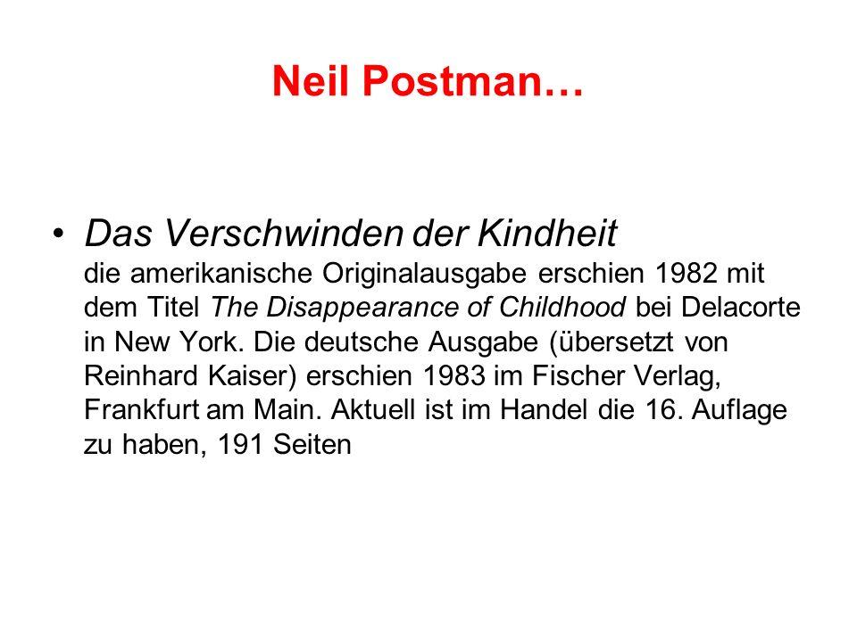 Neil Postman…