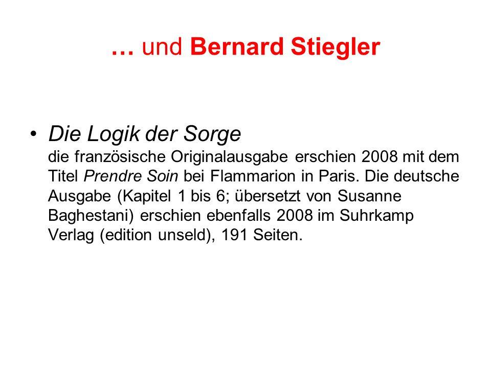 … und Bernard Stiegler