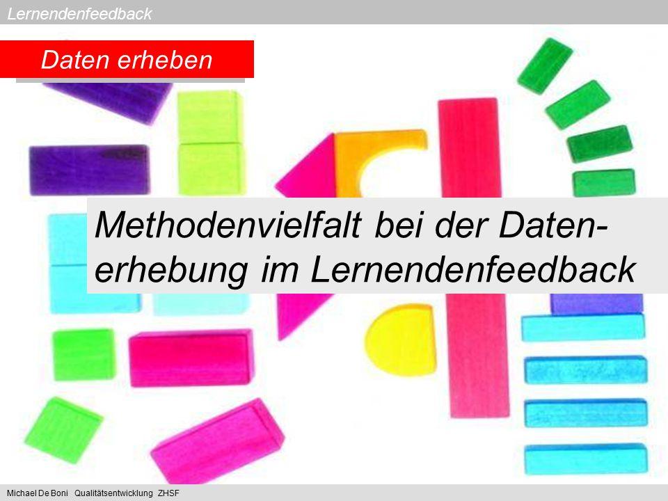 Methodenvielfalt bei der Daten-erhebung im Lernendenfeedback