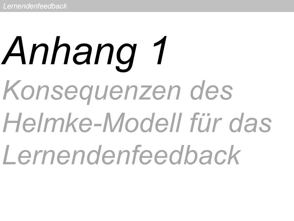 Anhang 1 Konsequenzen des Helmke-Modell für das Lernendenfeedback