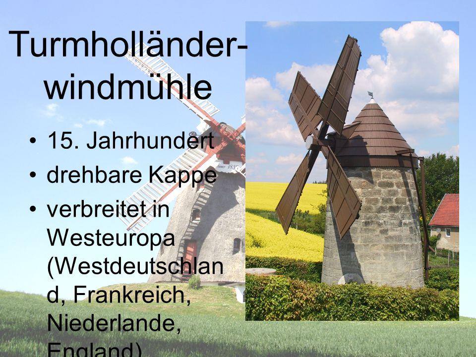 Turmholländer- windmühle