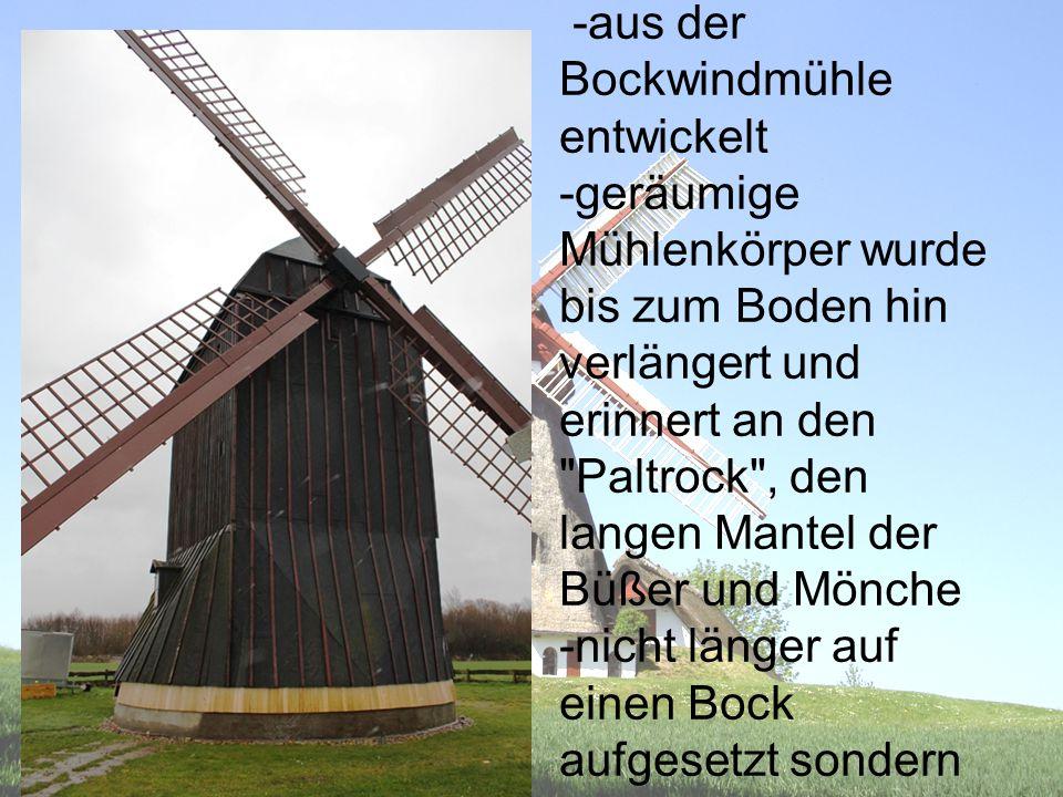 Paltrockmühle -aus der Bockwindmühle entwickelt
