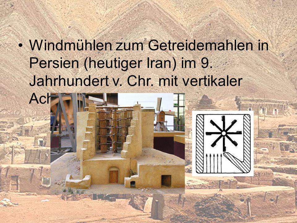 Windmühlen zum Getreidemahlen in Persien (heutiger Iran) im 9