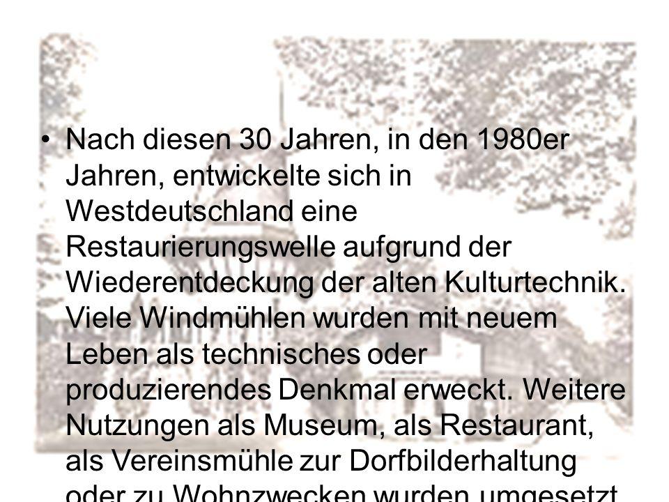 Nach diesen 30 Jahren, in den 1980er Jahren, entwickelte sich in Westdeutschland eine Restaurierungswelle aufgrund der Wiederentdeckung der alten Kulturtechnik.