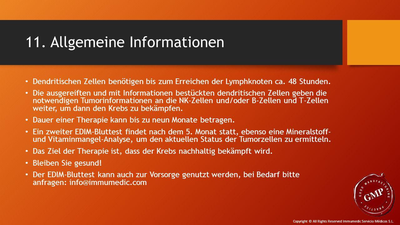 11. Allgemeine Informationen