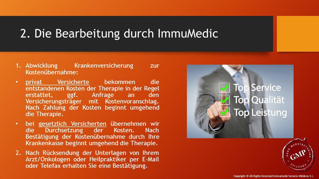 2. Die Bearbeitung durch ImmuMedic