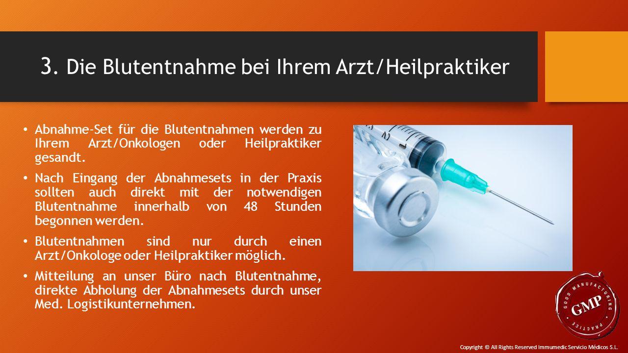 3. Die Blutentnahme bei Ihrem Arzt/Heilpraktiker