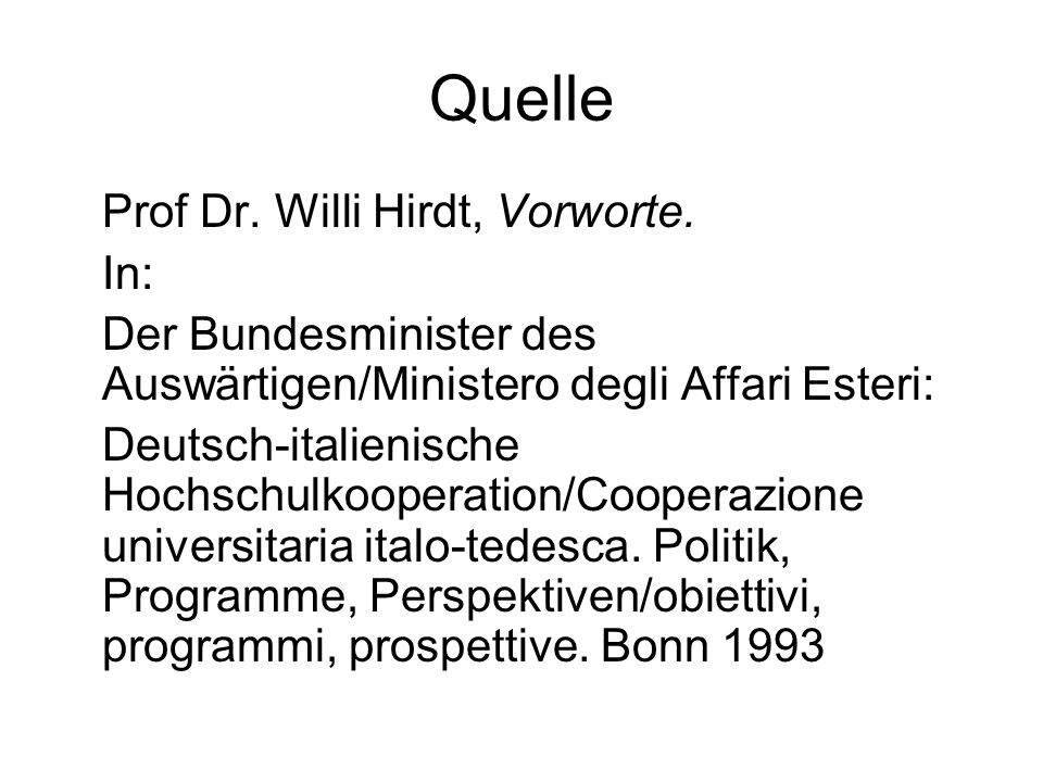 Quelle Prof Dr. Willi Hirdt, Vorworte. In: