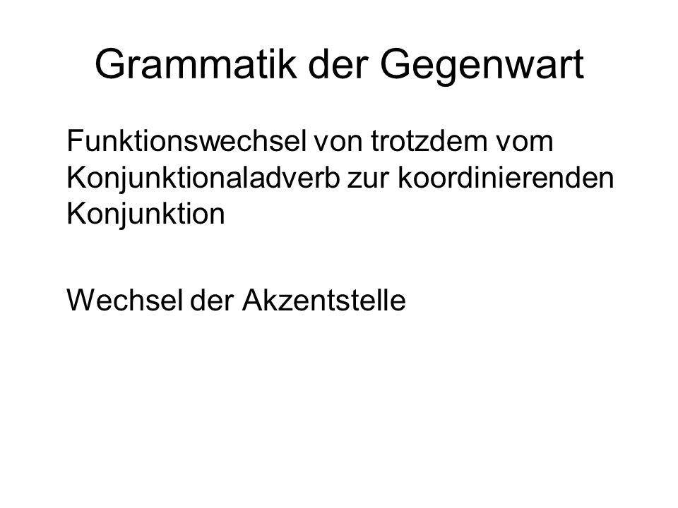 Grammatik der Gegenwart