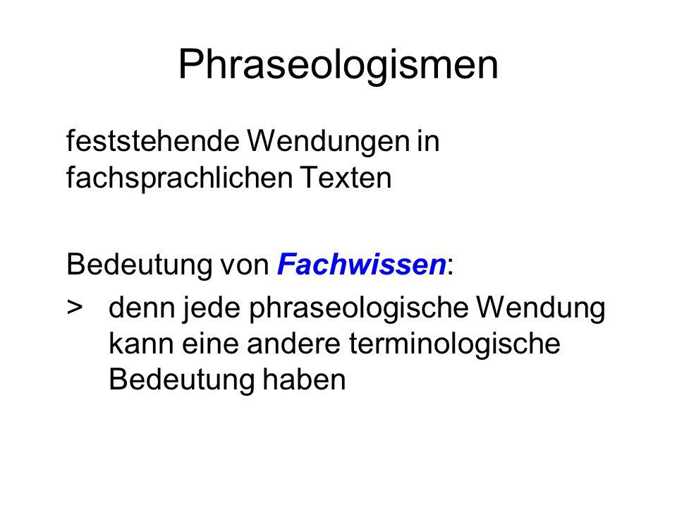 Phraseologismen feststehende Wendungen in fachsprachlichen Texten