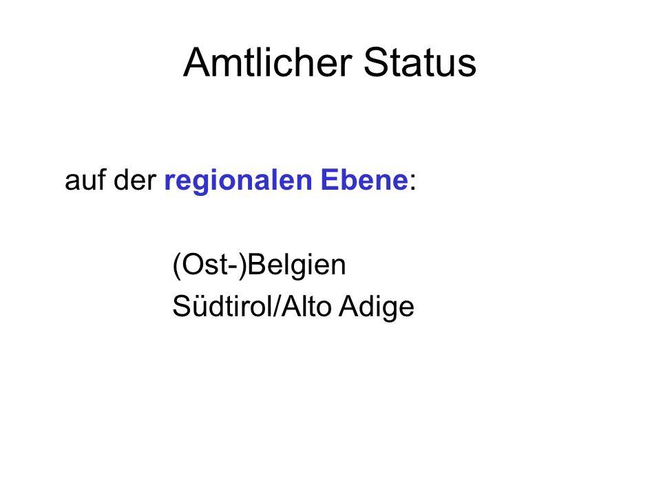 Amtlicher Status auf der regionalen Ebene: (Ost-)Belgien
