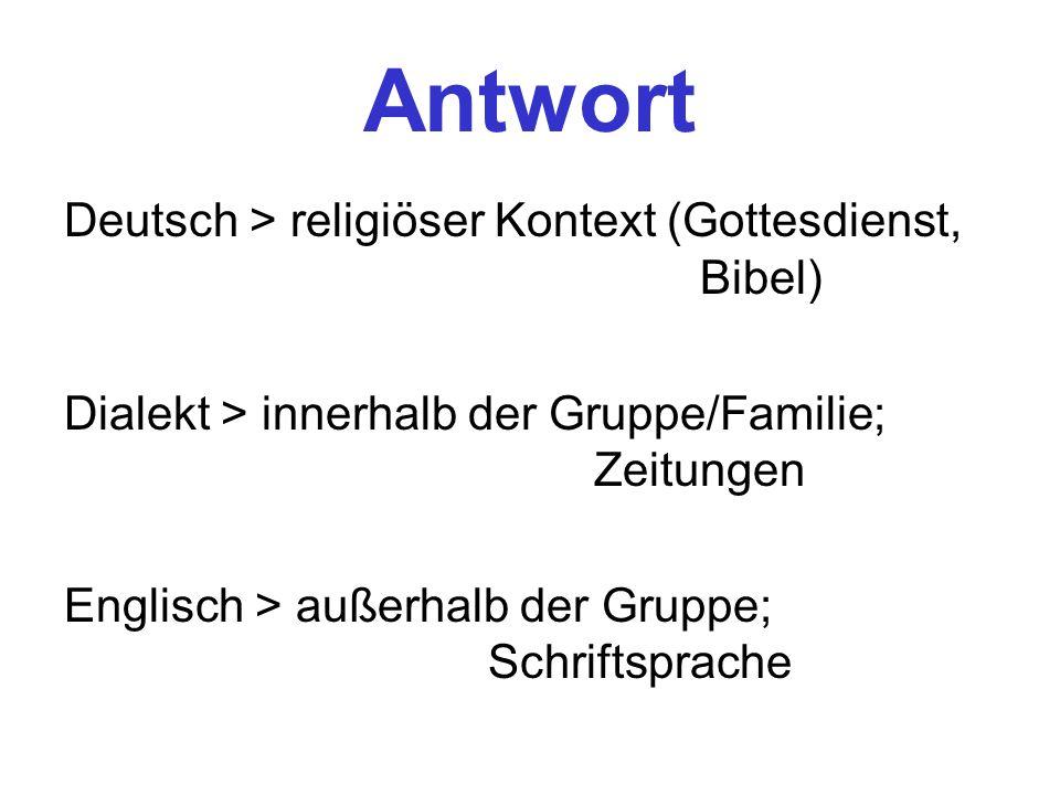 Antwort Deutsch > religiöser Kontext (Gottesdienst, Bibel)