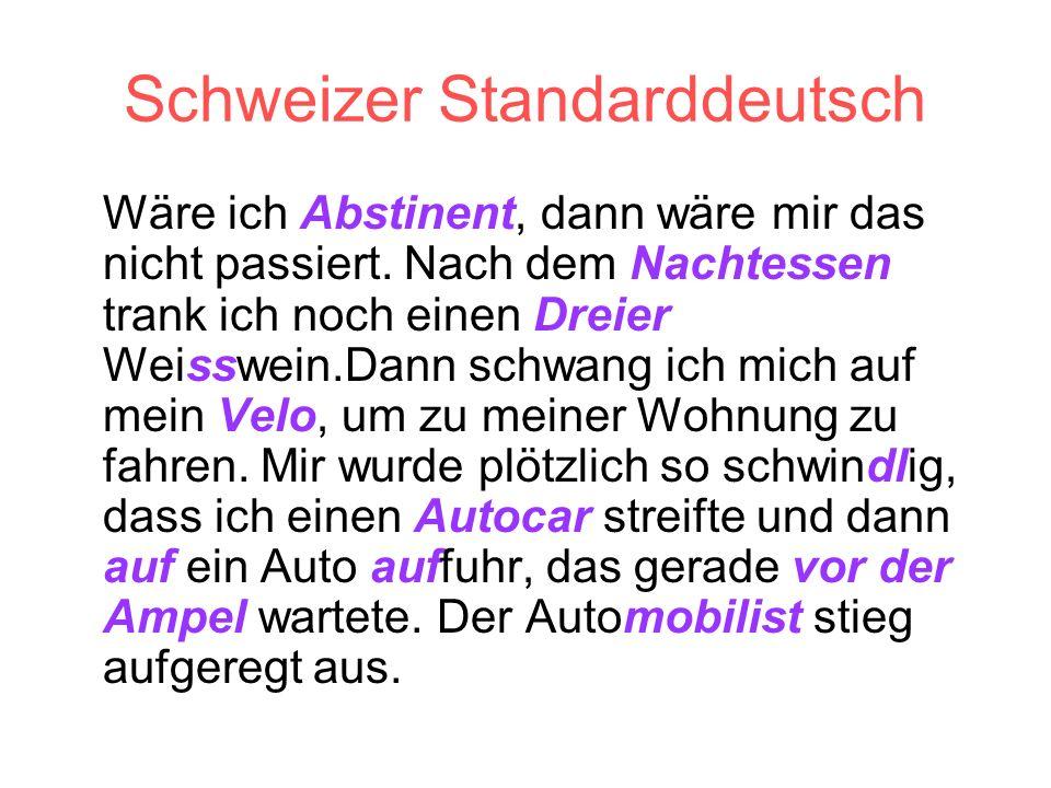 Schweizer Standarddeutsch