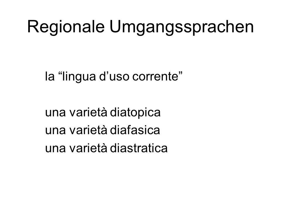 Regionale Umgangssprachen