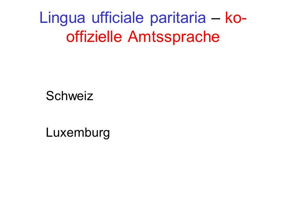 Lingua ufficiale paritaria – ko-offizielle Amtssprache