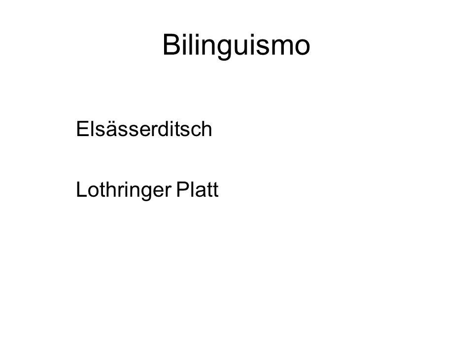 Bilinguismo Elsässerditsch Lothringer Platt