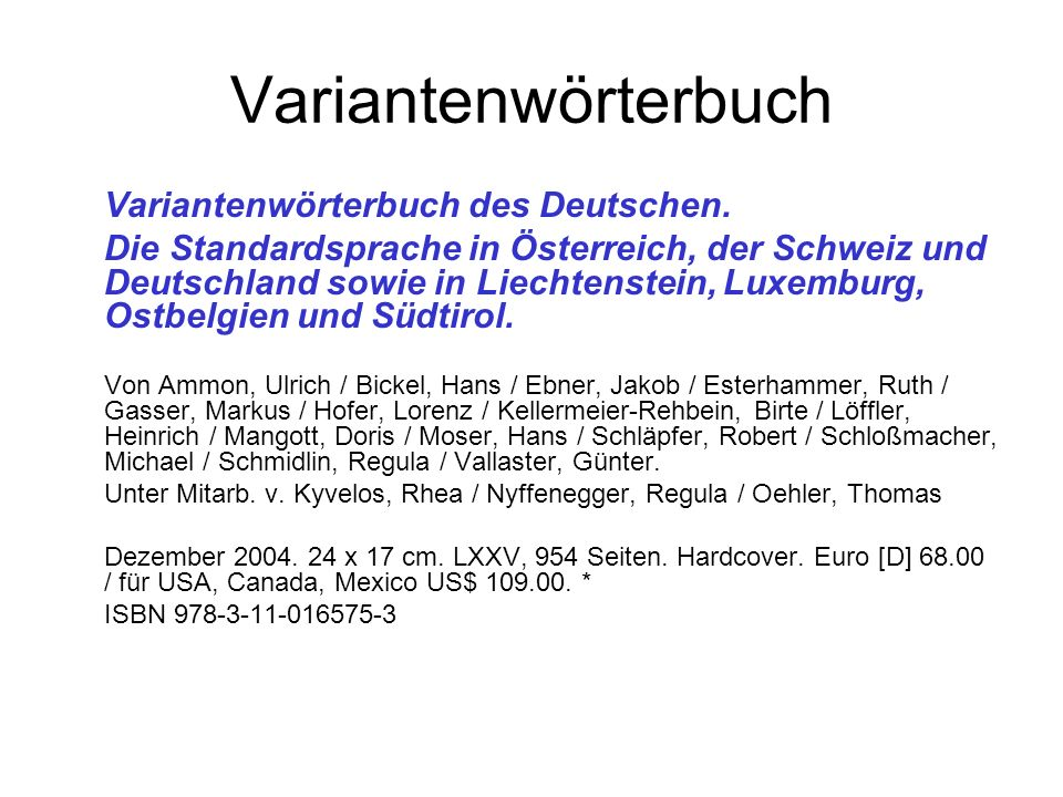 Variantenwörterbuch Variantenwörterbuch des Deutschen.