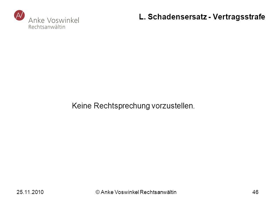 L. Schadensersatz - Vertragsstrafe