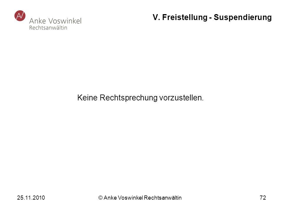 V. Freistellung - Suspendierung