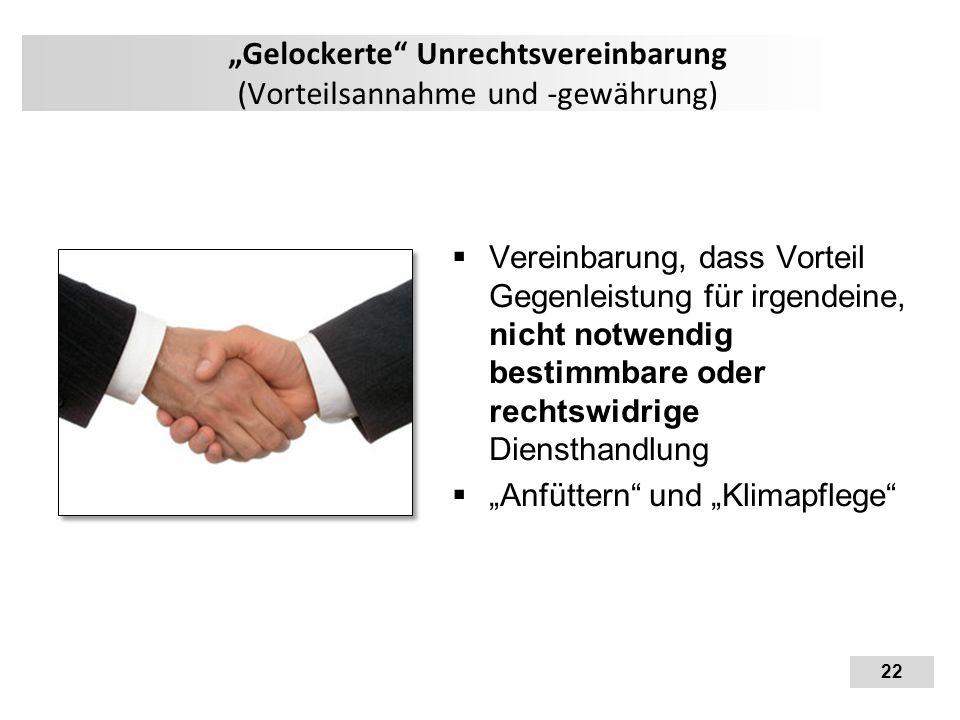 """""""Gelockerte Unrechtsvereinbarung (Vorteilsannahme und -gewährung)"""