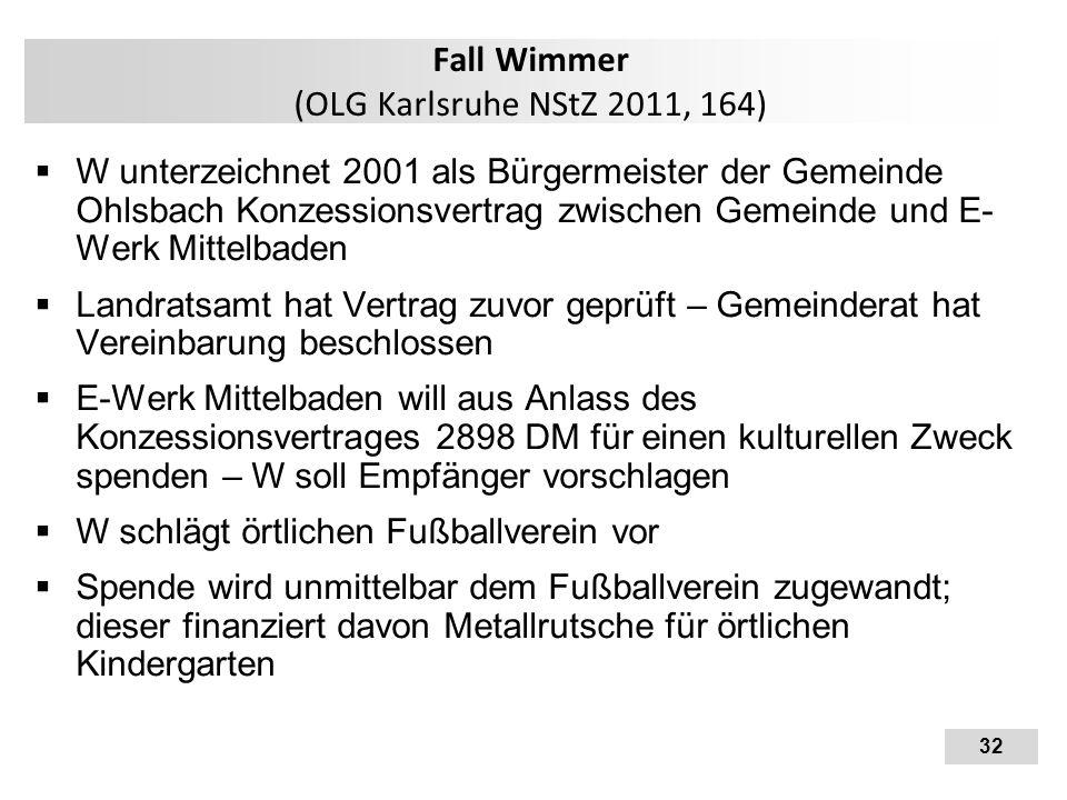 Fall Wimmer (OLG Karlsruhe NStZ 2011, 164)