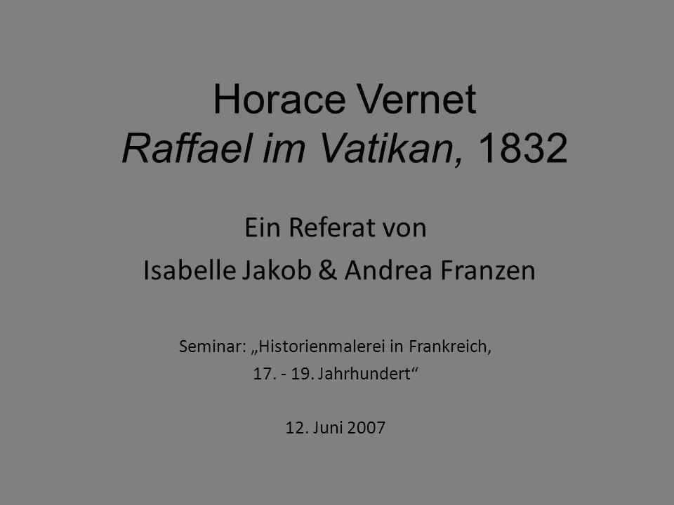 Horace Vernet Raffael im Vatikan, 1832
