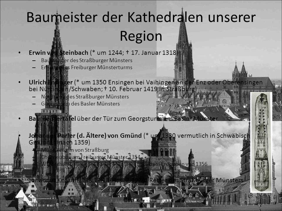Baumeister der Kathedralen unserer Region