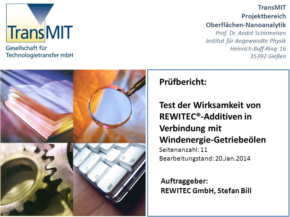 Test der Wirksamkeit von REWITEC®-Additiven in Verbindung mit