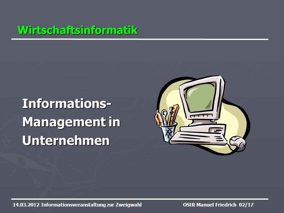 Informations- Management in Unternehmen Wirtschaftsinformatik