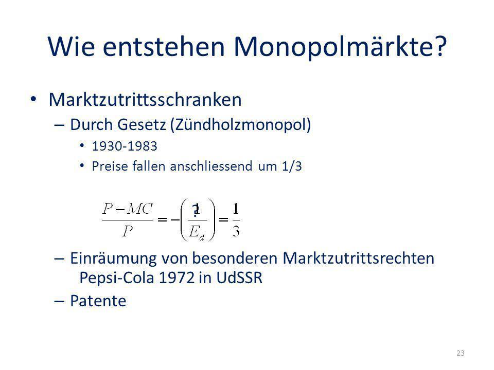 Wie entstehen Monopolmärkte