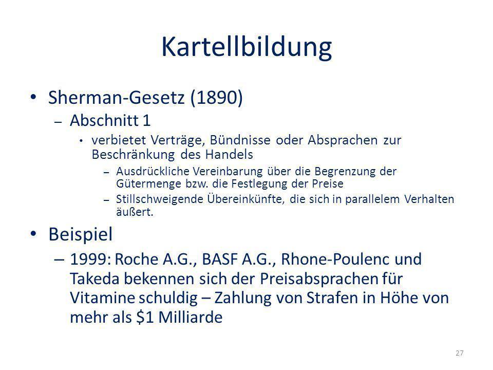 Kartellbildung Sherman-Gesetz (1890) Beispiel Abschnitt 1