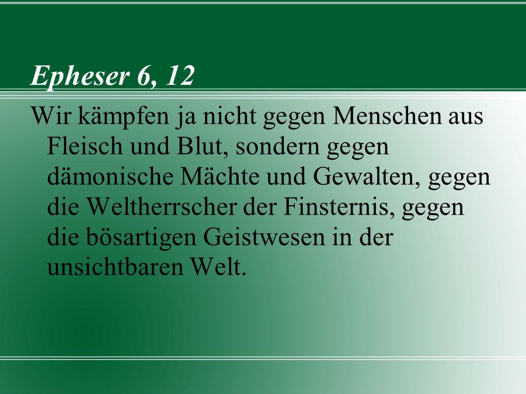 Epheser 6, 12