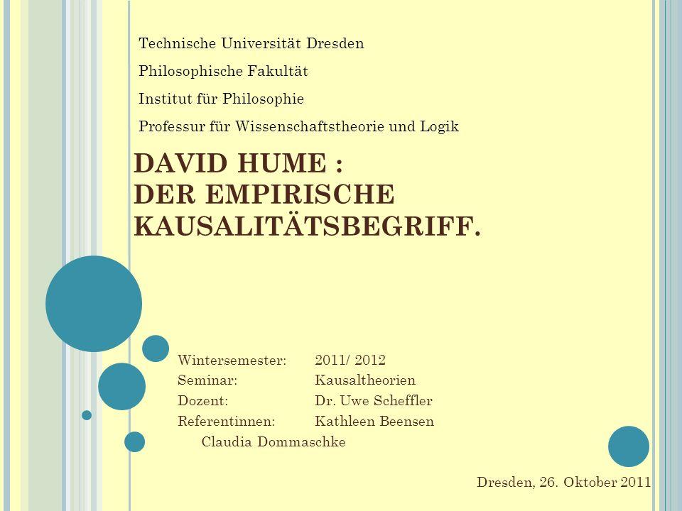 DAVID HUME : DER EMPIRISCHE KAUSALITÄTSBEGRIFF.