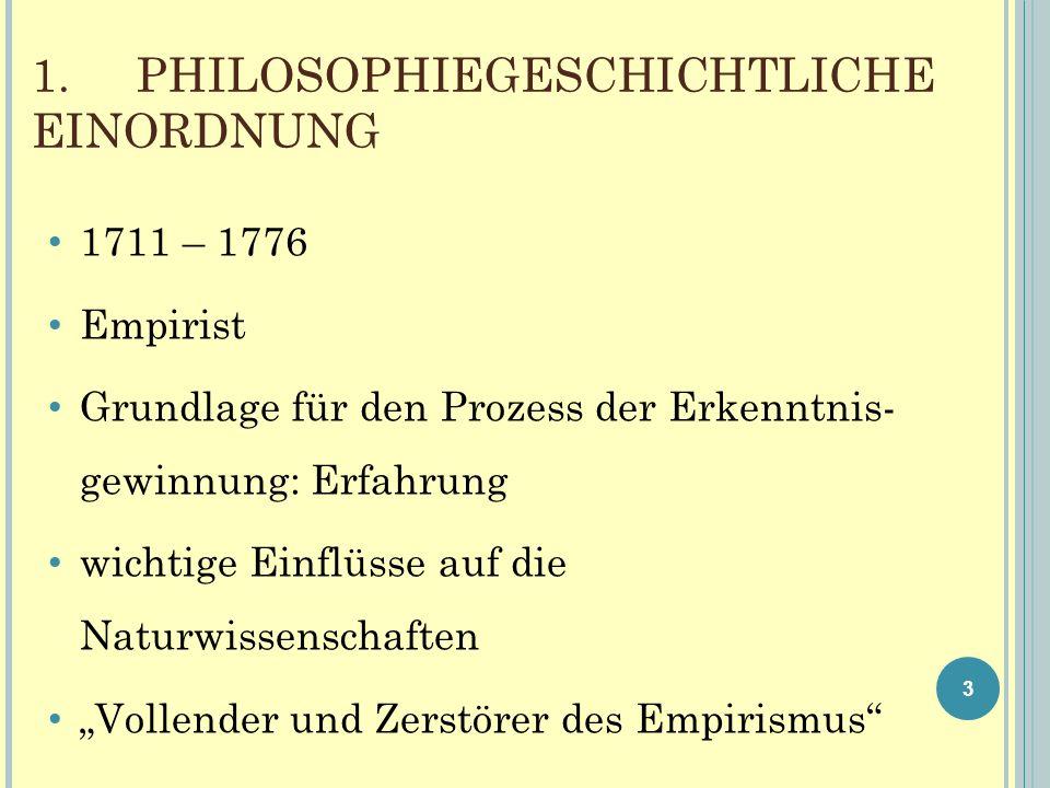 1. PHILOSOPHIEGESCHICHTLICHE EINORDNUNG