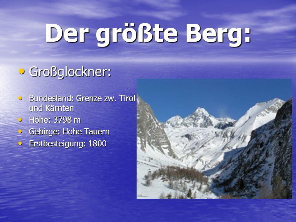 Der größte Berg: Großglockner: