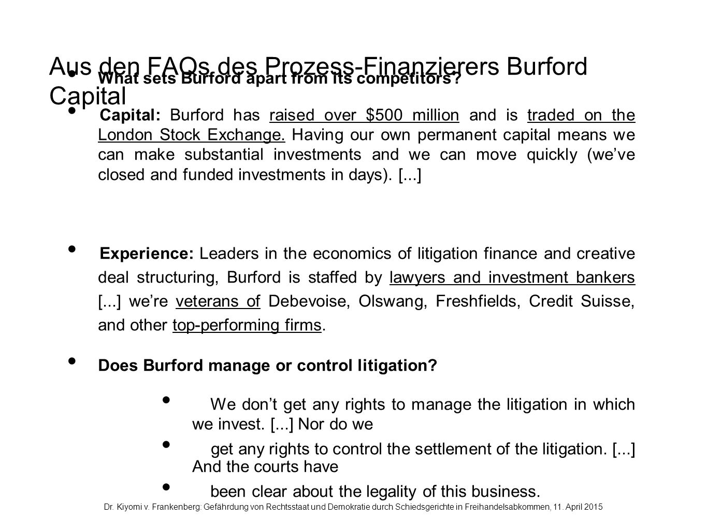 Aus den FAQs des Prozess-Finanzierers Burford Capital