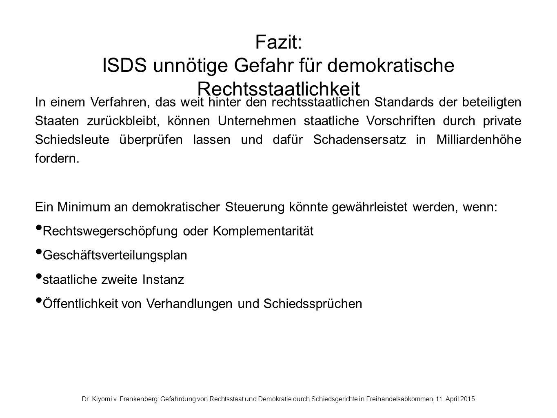 ISDS unnötige Gefahr für demokratische Rechtsstaatlichkeit