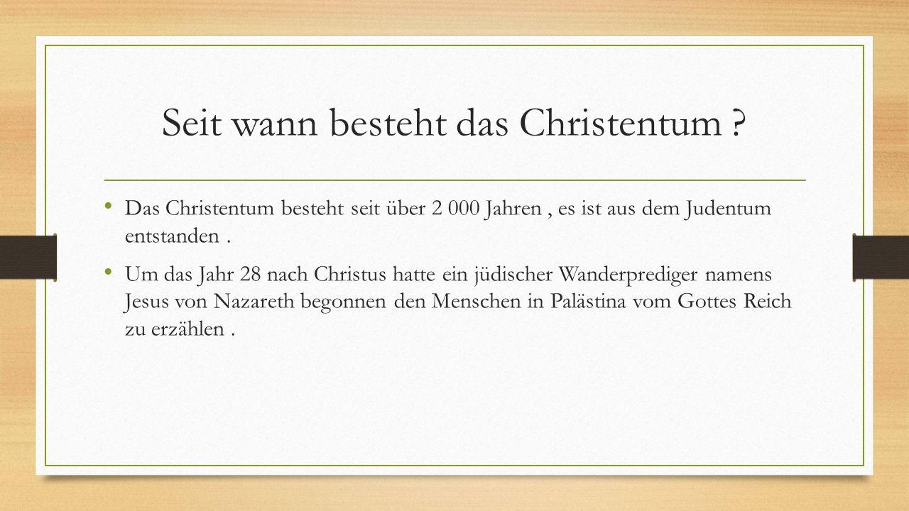 Seit wann besteht das Christentum