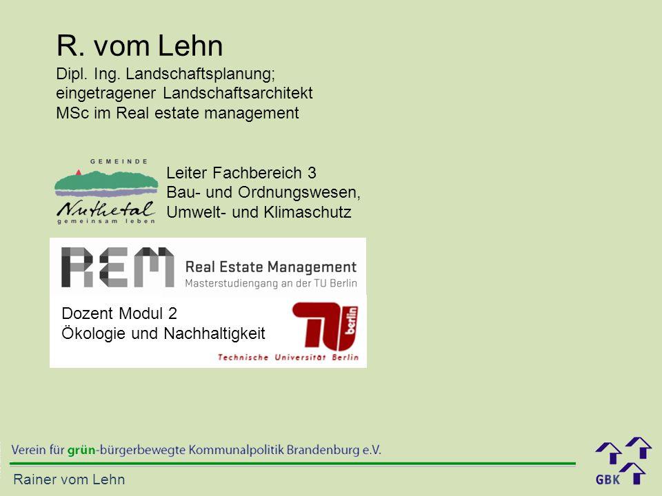 R. vom Lehn Dipl. Ing. Landschaftsplanung;