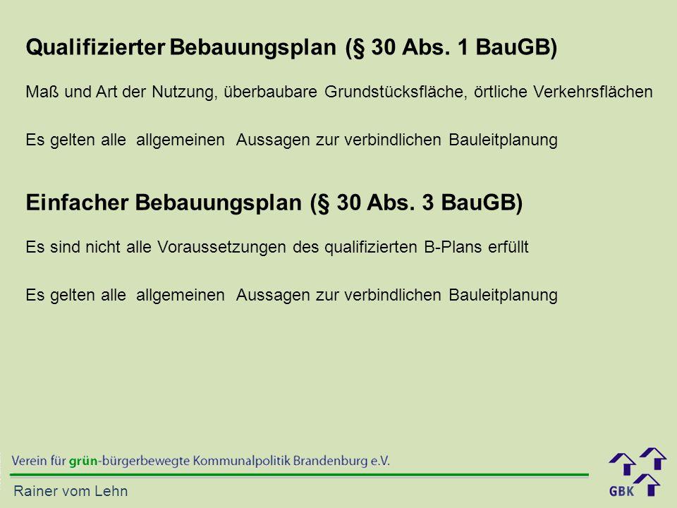 Qualifizierter Bebauungsplan (§ 30 Abs. 1 BauGB)