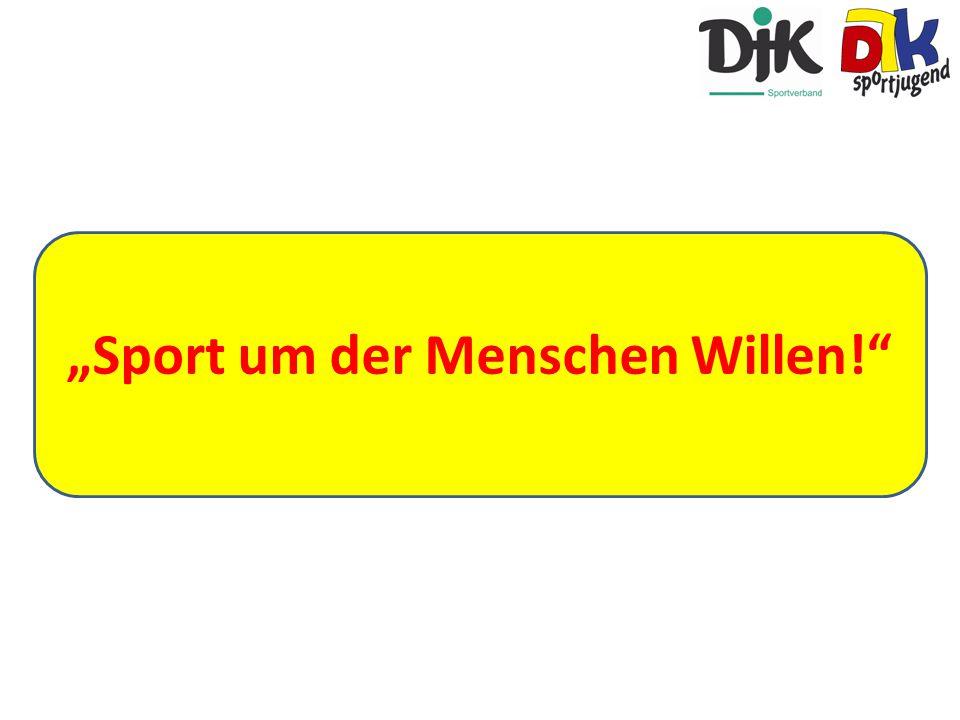 """""""Sport um der Menschen Willen!"""